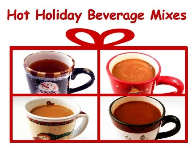 Hot Holiday Beverage Mixes