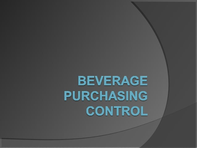 beverage cost control Chapter 29 : food cost control definition and nature of food cost control cost control has been defined as the guidance and regulation of the costs of.