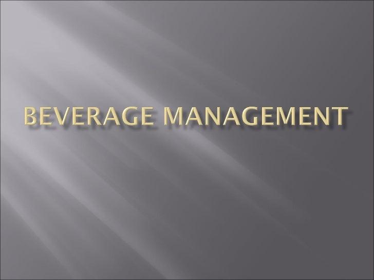 Types of Beverage Operations Beverage-only establishments       Sales focus on beverage       Finger foods served   Ba...