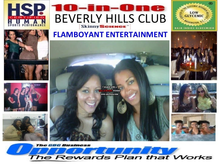 BEVERLY HILLS CLUB FLAMBOYANT ENTERTAINMENT
