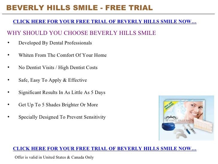 BEVERLY HILLS SMILE - FREE TRIAL   CLICK HERE FOR YOUR FREE TRIAL OF BEVERLY HILLS SMILE NOW… CLICK HERE FOR YOUR FREE TRI...