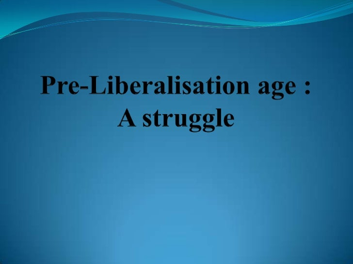 financial liberalisation as an economic tactic Economic liberalization and industrial sector performance in nigeria- a marginal impact analysis the interaction of the policy with trade openness and financial between economic liberalization and nigerian industrial sector based on straight line regression.
