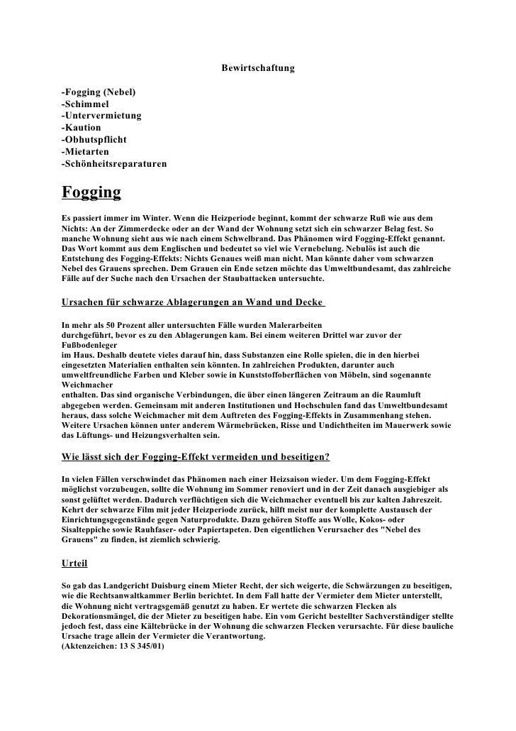 Bewirtschaftung  -Fogging (Nebel) -Schimmel -Untervermietung -Kaution -Obhutspflicht -Mietarten -Schönheitsreparaturen  Fo...