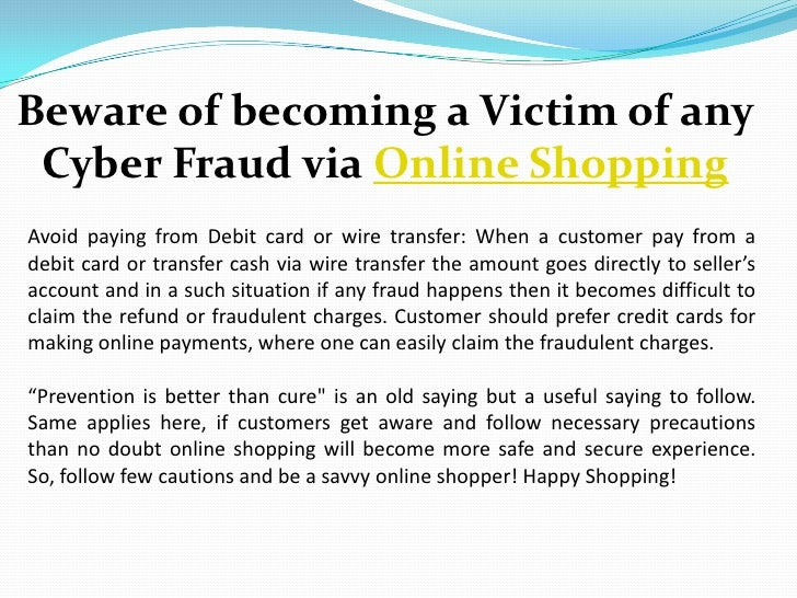 Beware of becoming a victim of any cyber fraud via online ...