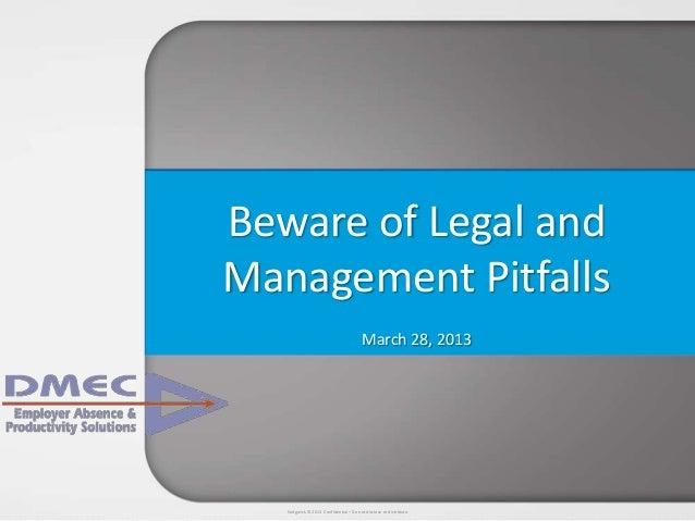 Beware of Legal and Management Pitfalls Sedgwick