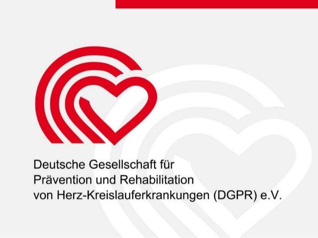 2 Headline Körperliche Aktivität und Training in der Sekundärprävention und Therapie kardiovaskulärer Erkrankungen Stand: ...