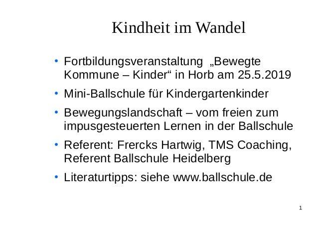 """1 Kindheit im Wandel ● Fortbildungsveranstaltung """"Bewegte Kommune – Kinder"""" in Horb am 25.5.2019 ● Mini-Ballschule für Kin..."""