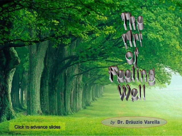 by Dr. Dráuzio Varella Click to advance slidesClick to advance slides