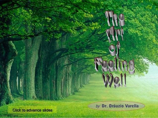 by Dr. Dráuzio VarellaClick to advance slides
