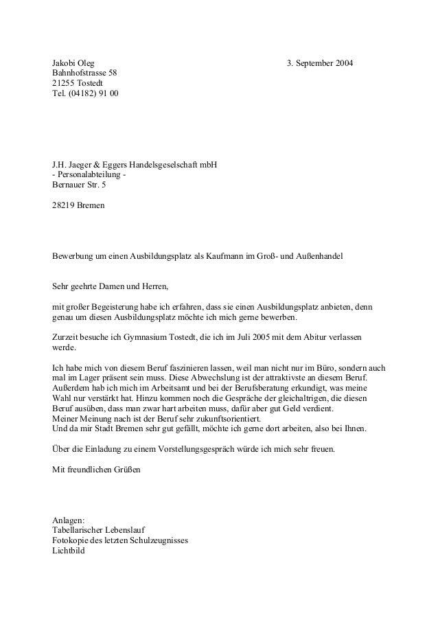 bewerbung jakobi oleg 3 september 2004 bahnhofstrasse 58 21255 tostedt tel 04182 91 - Bewerbung Gro Und Auenhandelskaufmann