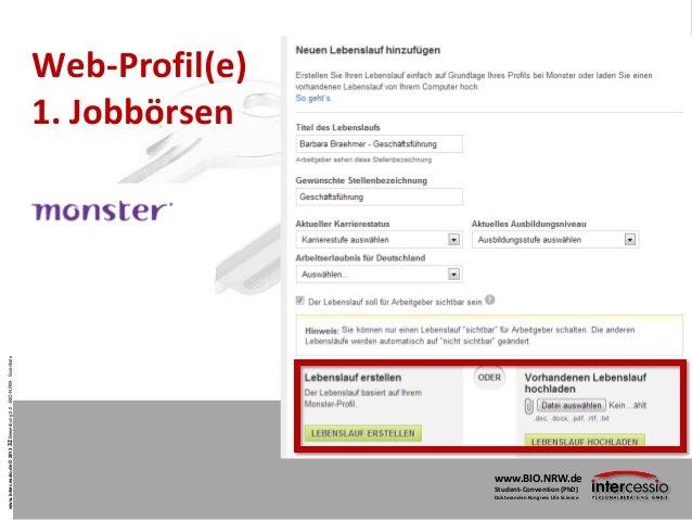 Bewerbung 2.0 - Student Convention 2013 - Bio.NRW