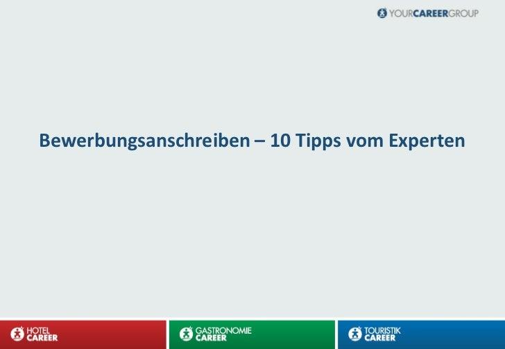Bewerbungsanschreiben – 10 Tipps vom Experten