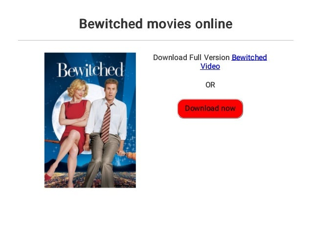 Bewitched Movies Online