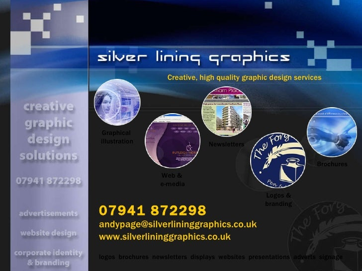 Creative, high quality graphic design services   logos  brochures  newsletters  displays  websites  presentations  adverts...