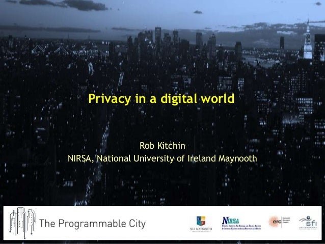 The erosion of privacy in the digital world