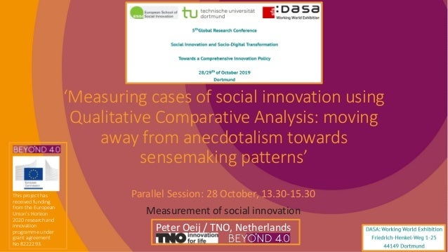 'Measuring cases of social innovation using Qualitative Comparative Analysis: moving away from anecdotalism towards sensem...