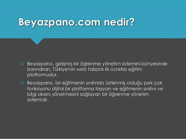 Beyazpano. com nedir? Slide 2