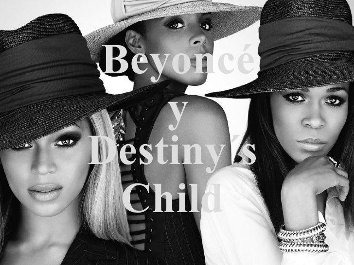 Beyoncé y Destiny´s Child