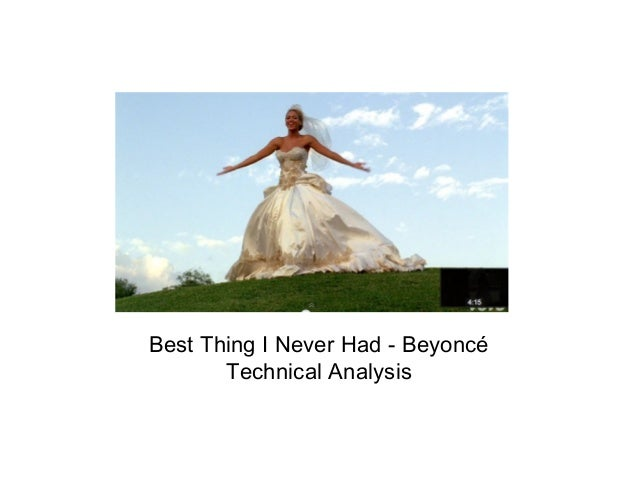 Best Thing I Never Had - Beyoncé Technical Analysis