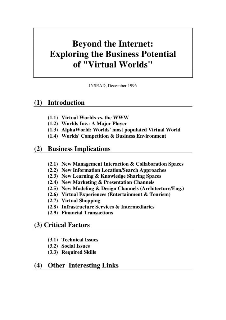 Beyond the Internet:      Exploring the Business Potential           of quot;Virtual Worldsquot;                         I...