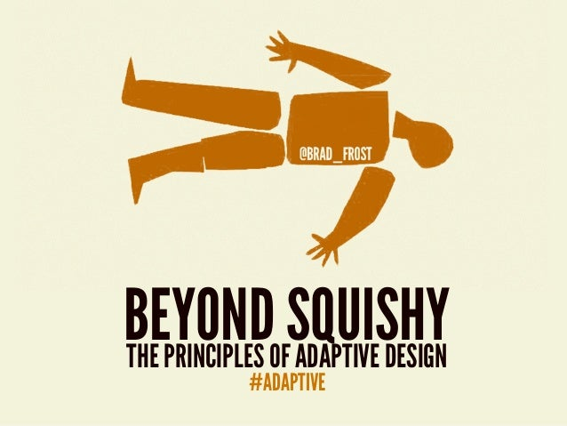 dBEYONDOFSQUISHYTHE PRINCIPLES ADAPTIVE DESIGN           #ADAPTIVE