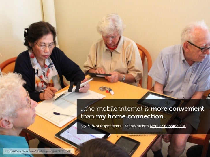 """""""http://www.flickr.com/photos/jcfrog/4692750598                                                ...the mobile internet is mo..."""