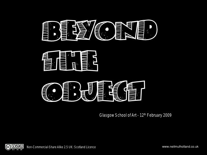 Beyond            the            Object                                                       Glasgow School of Art - 12th...