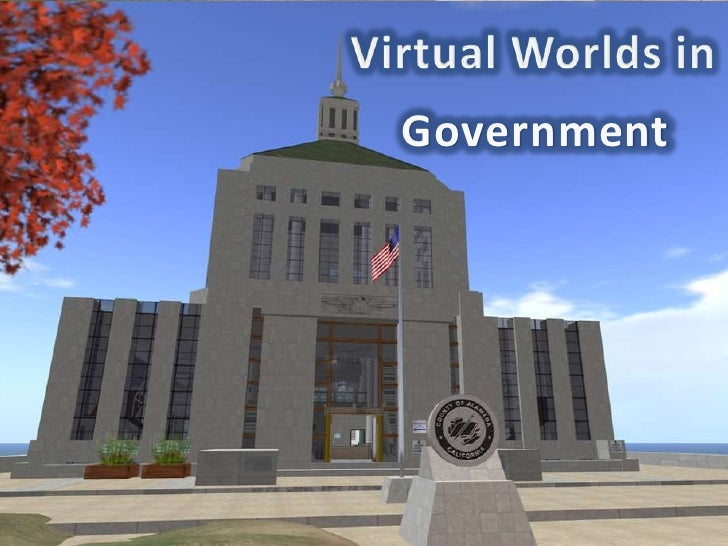 Virtual Worlds in<br />Government<br />