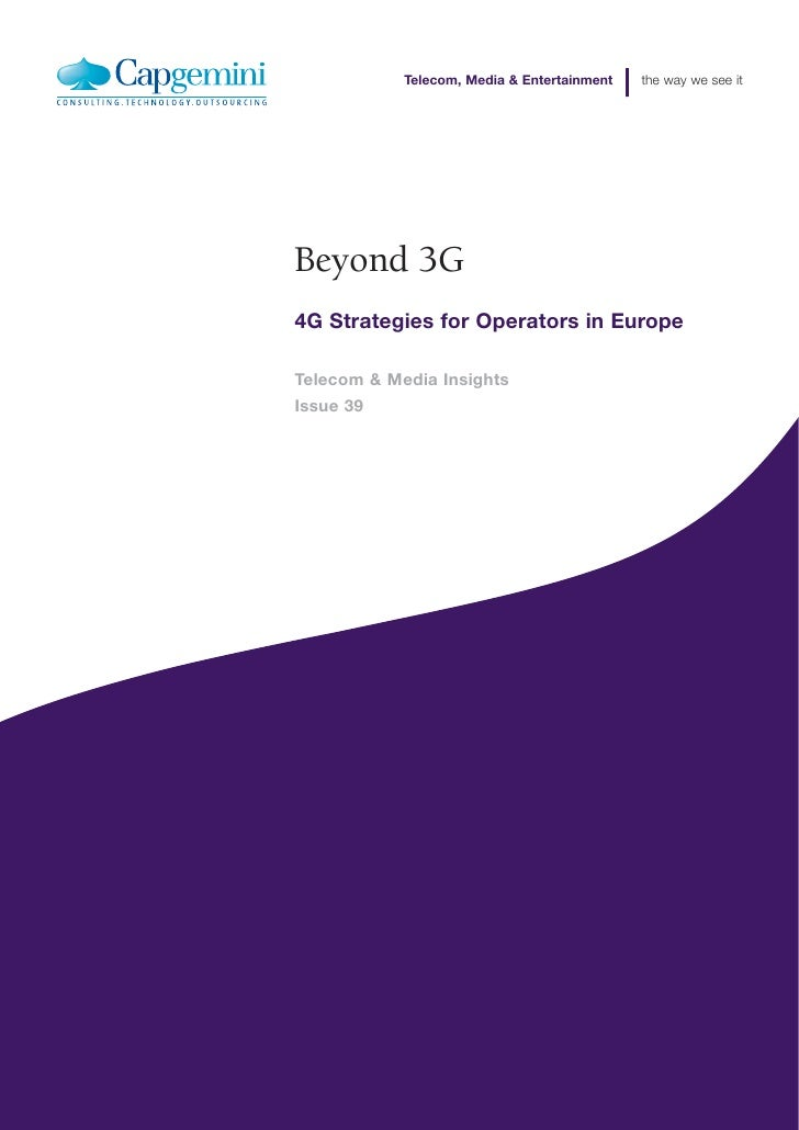 Telecom, Media & Entertainment   the way we see it     Beyond 3G 4G Strategies for Operators in Europe  Telecom & Media In...