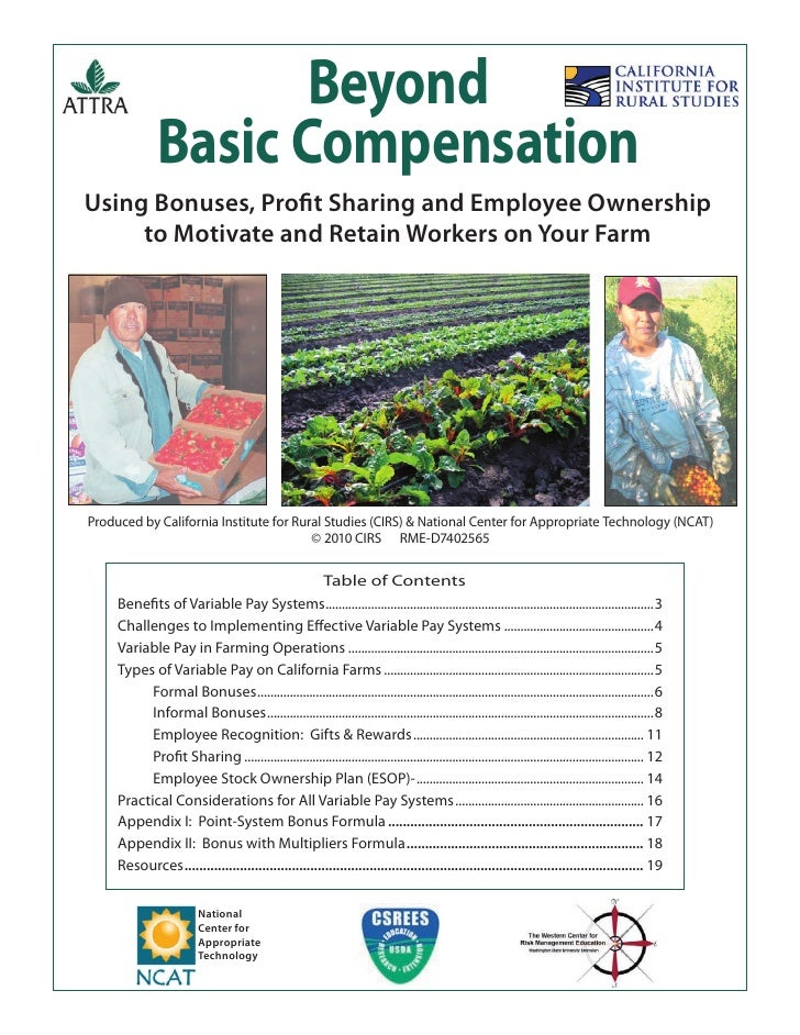 Beyond               Basic CompensationUsing Bonuses, Profit Sharing and Employee Ownership     to Motivate and Retain Work...