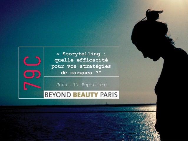 """« Storytelling : quelle efficacité pour vos stratégies de marques ?"""" Jeudi 17 Septembre"""