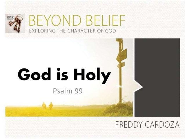 God is Holy Psalm 99