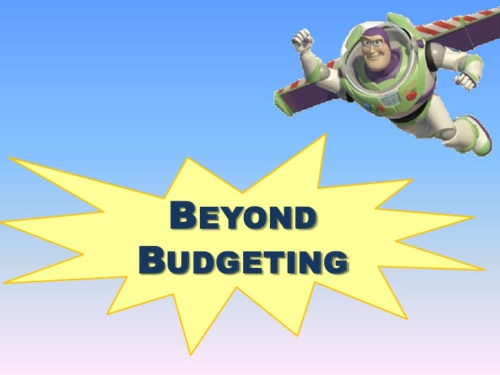 beyond budgeting Beyond budgeting p resenter: dr steve morlidge steve morlidge has 30 years of practical experience in designing and running performance management systems in unilever, including three years as the lead of a global change project.