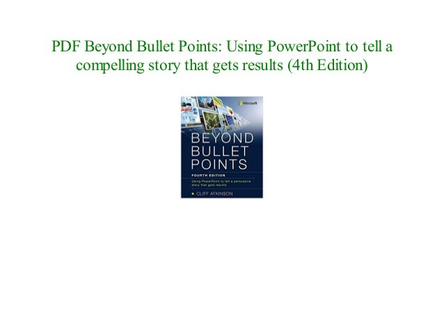 online free beyond bullet points using powerpoint to tell a compelli