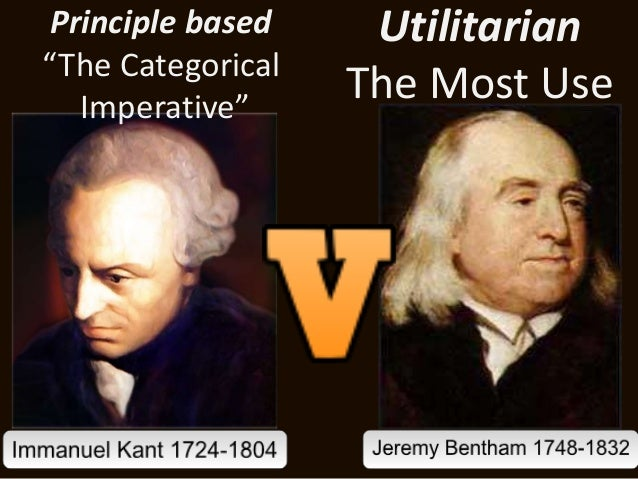 """Principle based  """"The Categorical  Imperative""""  Utilitarian  The Most Use"""