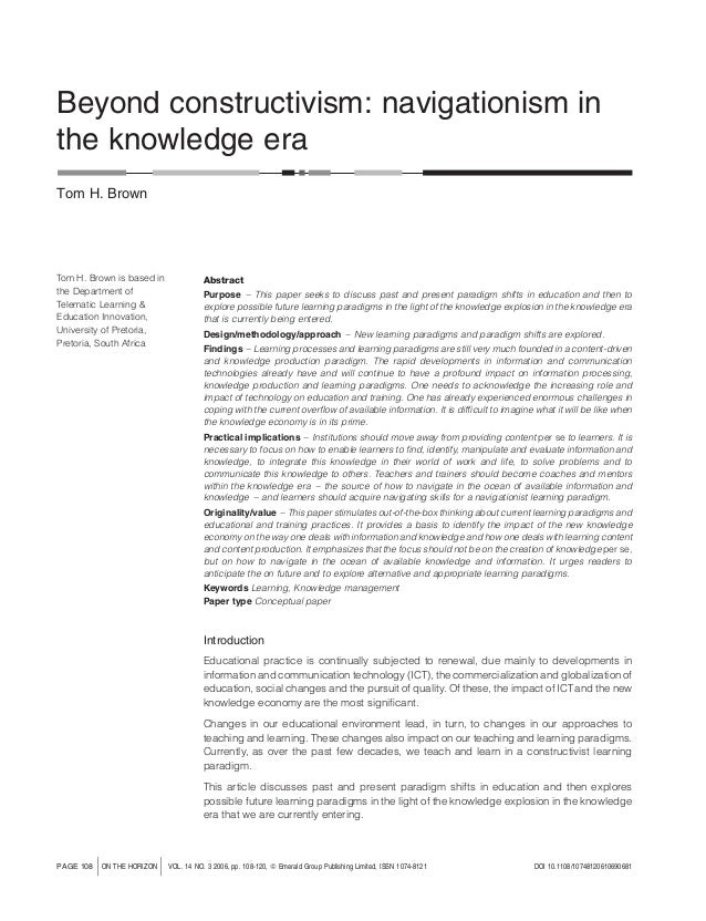 Beyond constructivism: navigationism in the knowledge era Tom H. Brown  Tom H. Brown is based in the Department of Telemat...