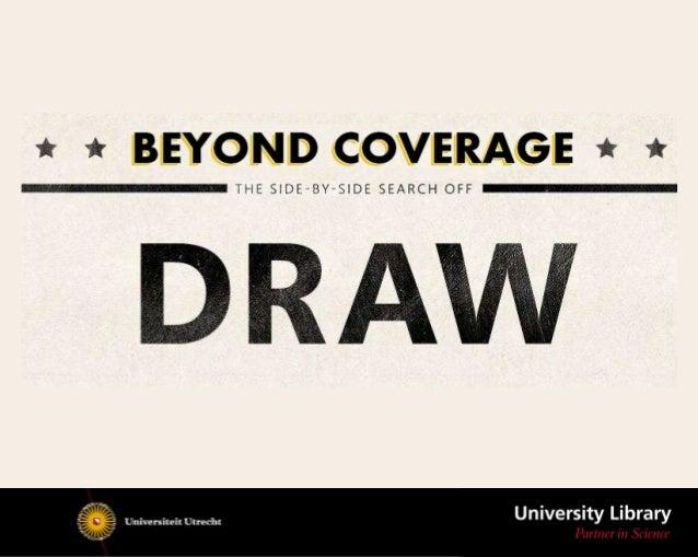 Beyond coverage #ili2012