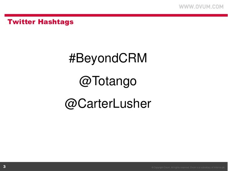 Totango and OVUM present: Beyond CRM Slide 3