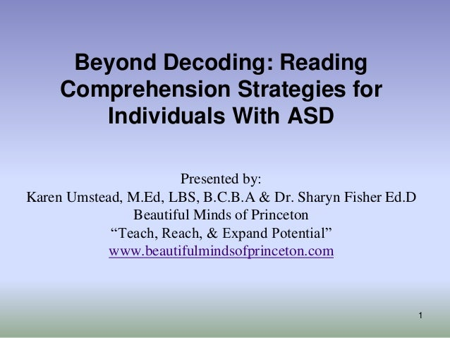 effects of asd on reading comprehension Ii abstract this study investigated the effects of a direct instruction (di) reading comprehension program on the reading comprehension skills of adolescents with autism spectrum disorder or.