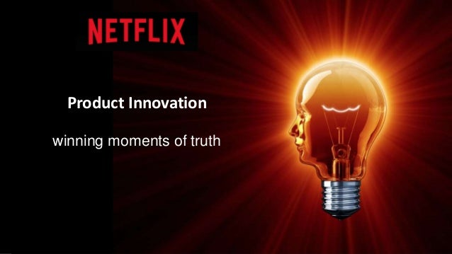 Product Innovation winning moments of truth