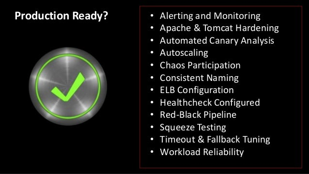 Define • Metrics • A threshold Every n minutes ● Classify metrics ● Compute score ● Make a decision Automated Canary Analy...