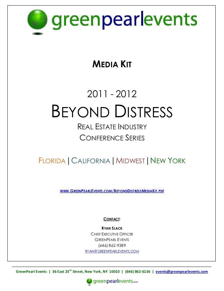 MEDIA KIT                                       2011 - 2012                   BEYOND DISTRESS                             ...