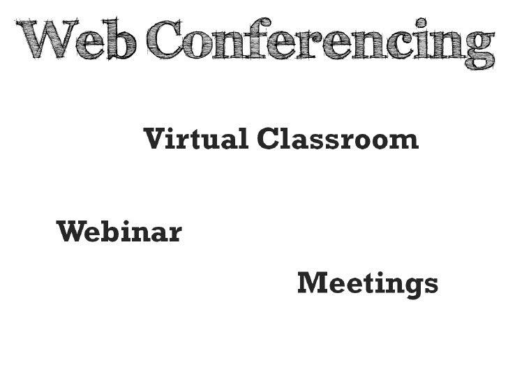 Web Conferencing<br />