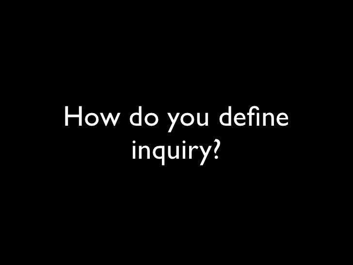 Beyond Googling: Structuring Inquiry Slide 3