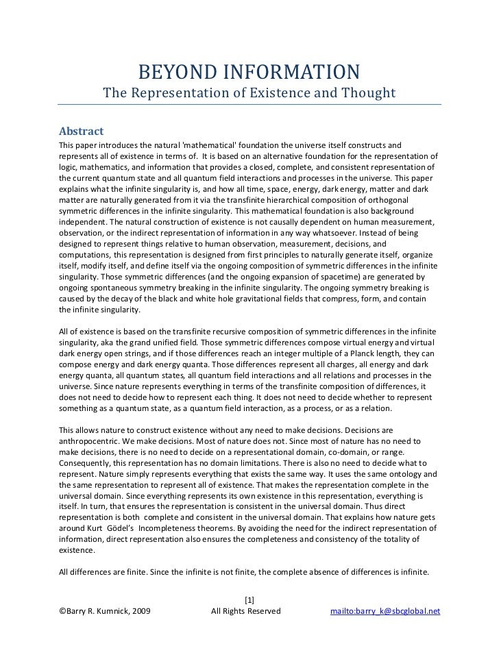 BEYOND INFORMATION             The Representation of Existence and ThoughtAbstractThis paper introduces the natural mathem...