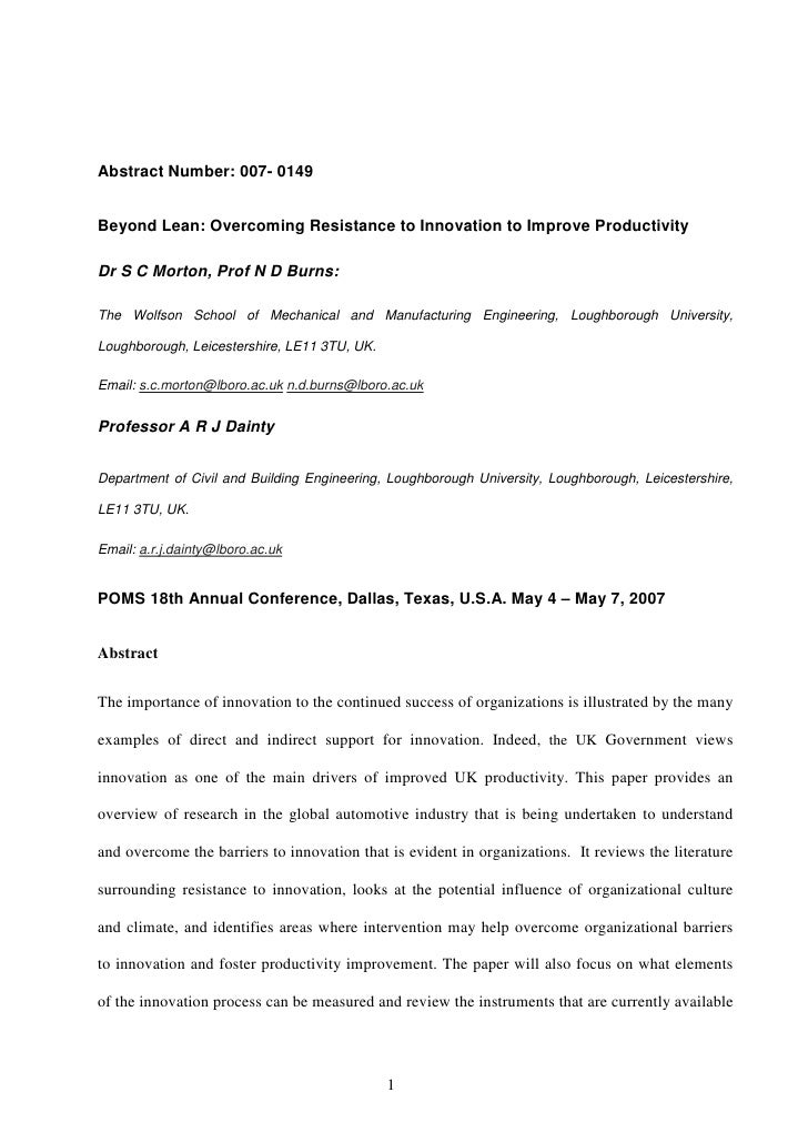 Abstract Number: 007- 0149   Beyond Lean: Overcoming Resistance to Innovation to Improve Productivity  Dr S C Morton, Prof...