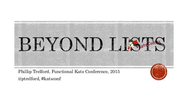 Phillip Trelford, Functional Kats Conference, 2015 @ptrelford, #katsconf