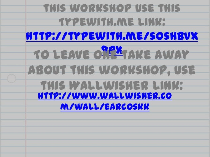 For collaborative notes on this workshop use this Typewith.me link: http://typewith.me/sOsHbvX9Px<br />To leave one take a...