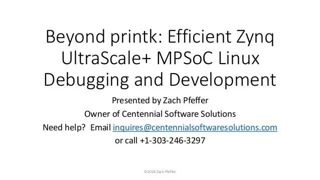 Beyond printk: Efficient Zynq UltraScale+ MPSoC Linux