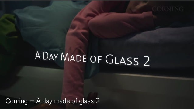 Corning — A day made of glass 2